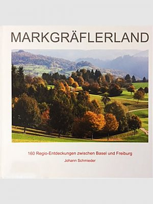Buch Johann Schmieder | Das Markgräflerland